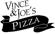 Vince & Joe's Pizza
